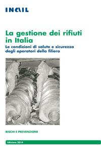 La gestione dei rifiuti in Italia