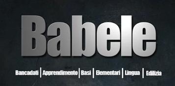Nasce l'APP Babele, per migliorare la sicurezza dei lavoratori edili di origine straniera