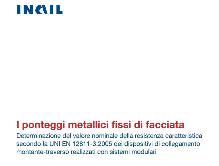 Pubblicazione INAIL: ponteggi metallici fissi di facciata