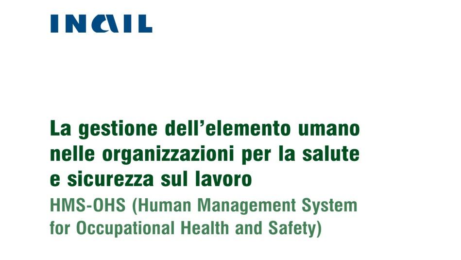 INAIL: gestione elemento umano nelle organizzazioni SSL