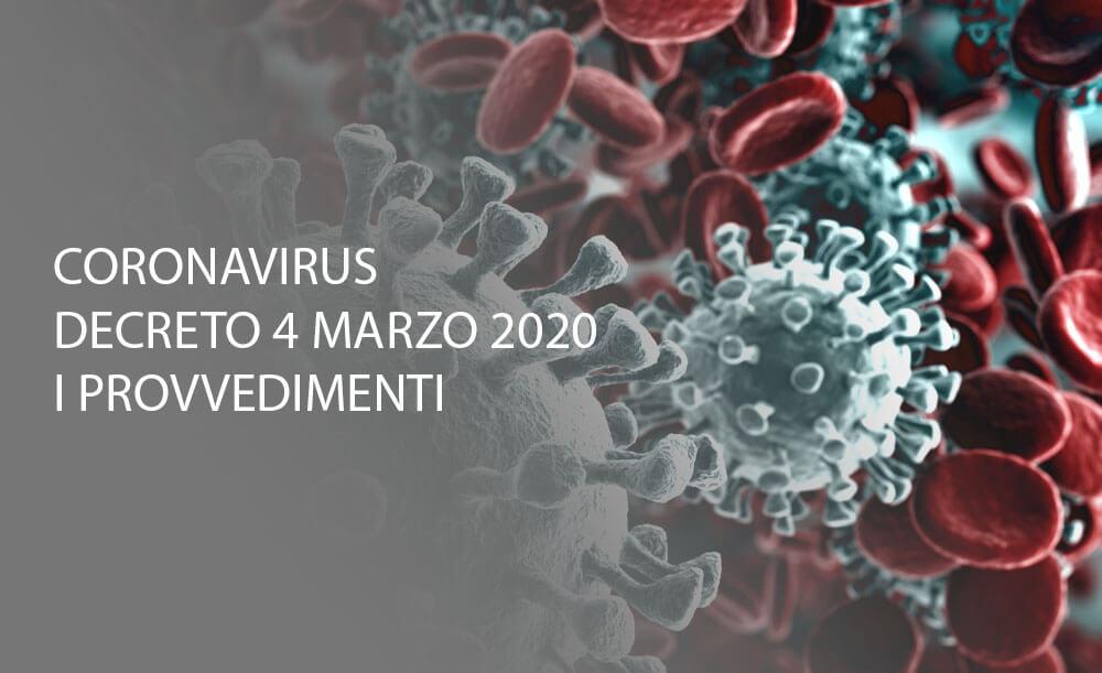 Coronavirus, provvedimenti decreto 4 marzo 2020