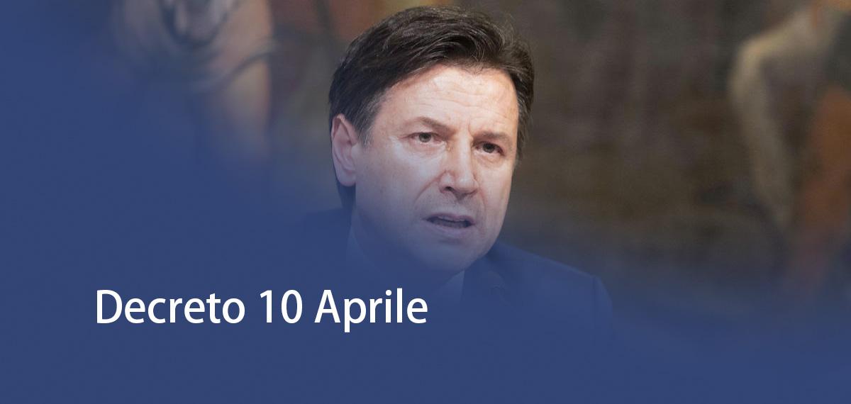 Decreto 10 Aprile e Ordinanza Regione Lombardia