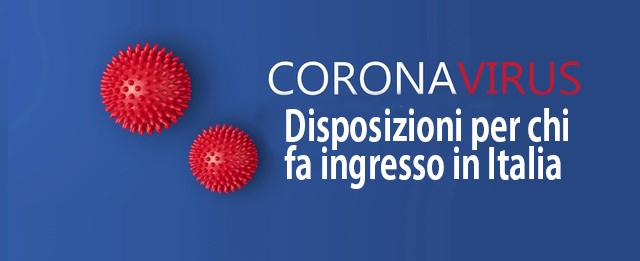 COVID-19: disposizioni per chi fa ingresso in Italia