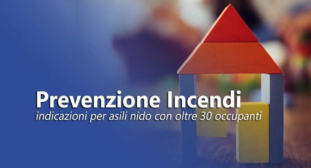 Prevenzione incendi: indicazioni per asili nido con oltre 30 occupanti