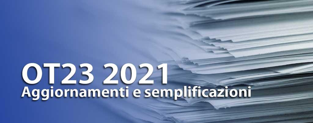 OT23 2021: aggiornamenti, semplificazioni e guida operativa