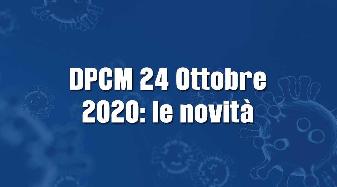DPCM 24 Ottobre 2020: le novità