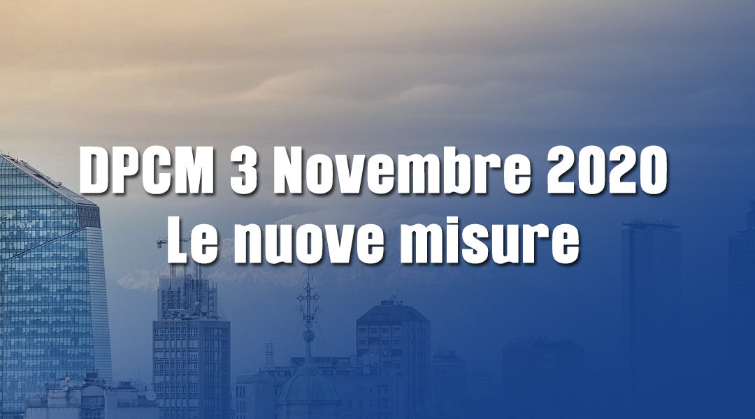 DPCM 3 Novembre 2020: autodichiarazione e limitazioni