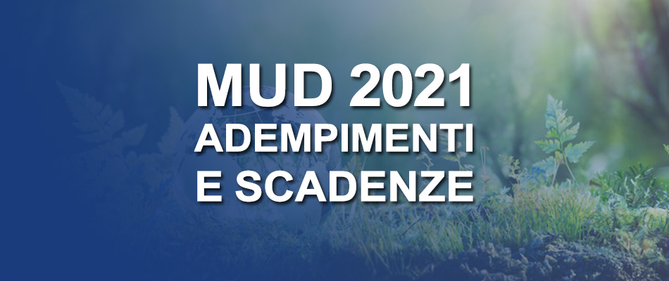 MUD 2021: categorie soggette, adempimenti e scadenze