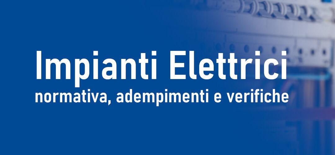 Impianti elettrici: normativa, adempimenti e verifiche